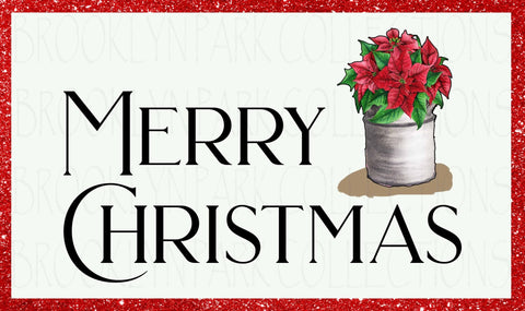 Merry Christmas, Poinsettia in Farm Pail, SUBLIMATION TRANSFER, Ready To Press - Brooklyn Park Collections LLC
