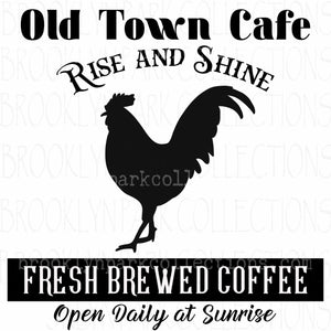 Rise Shine Cafe Sign Art, Rooster, Coffee, Instant DIGITAL Download, Sublimation PNG, Print to Frame - Brooklyn Park Collections LLC