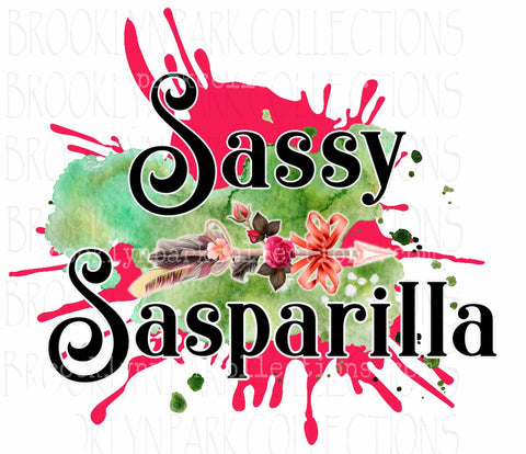 Sassy Sasparilla, Sassy Cowgirl Co., SUBLIMATION TRANSFER, Ready To Press, - Brooklyn Park Collections LLC