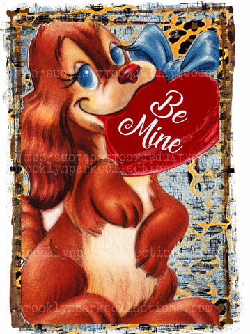 Vintage Valentine, Be Mine, Puppy, Heart, Instant Digital Download, Sublimation PNG, Card Art Print - Brooklyn Park Collections LLC