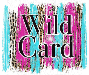 Wild Card, Leopard, Stripes, SUBLIMATION TRANSFER, Ready To Press - Brooklyn Park Collections LLC