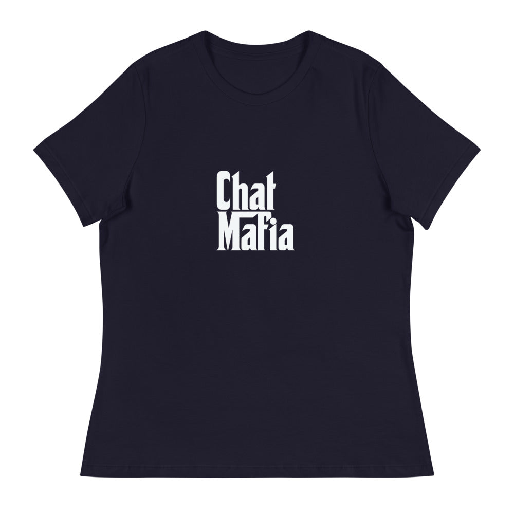 CHAT MAFIA Women's Relaxed T-Shirt