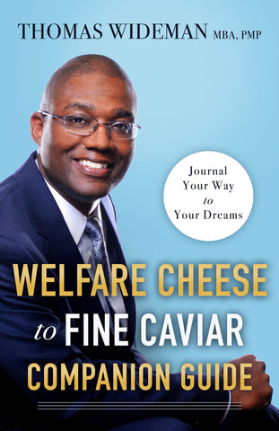 Companion Guide: Welfare Cheese to Fine Caviar: Journal Your Way to Your Dreams