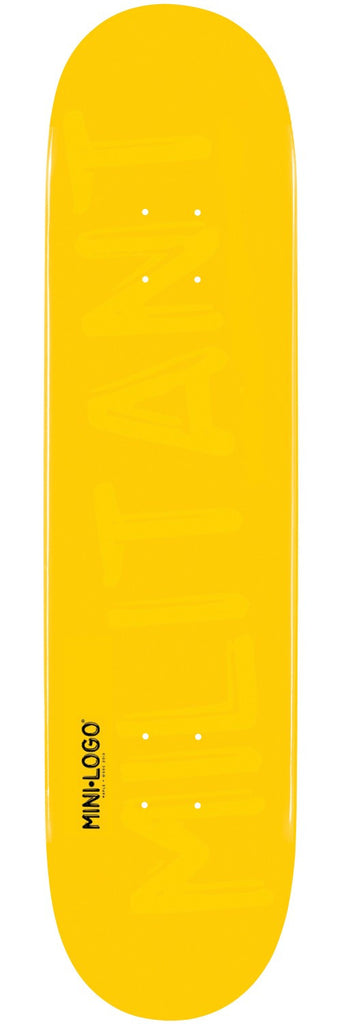 Mini Logo - Yellow Militant - 7.625 - Skateboard Deck