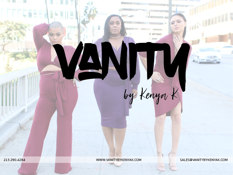 Vanity by Kenya K - Line Sheet SS2018