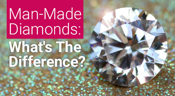 Man-Made Diamonds: What's The Difference?