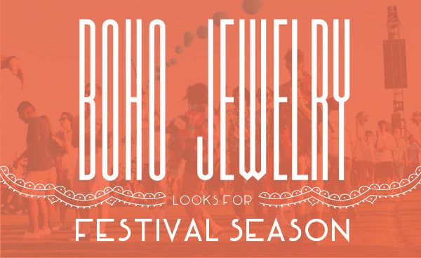 Boho Jewelry Looks for Festival Season