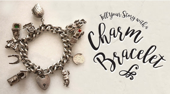Tell Your Story With A Charm Bracelet