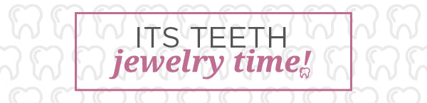 All New Teeth Jewelry Line
