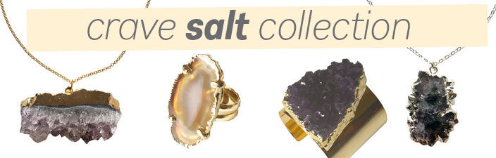 Crave Salt Jewelry Stone Collection