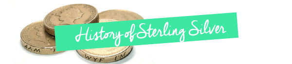 History of Sterling Silver