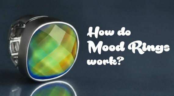 How do mood rings work?