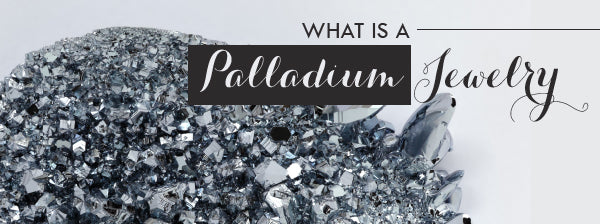 What is a Palladium Jewelry