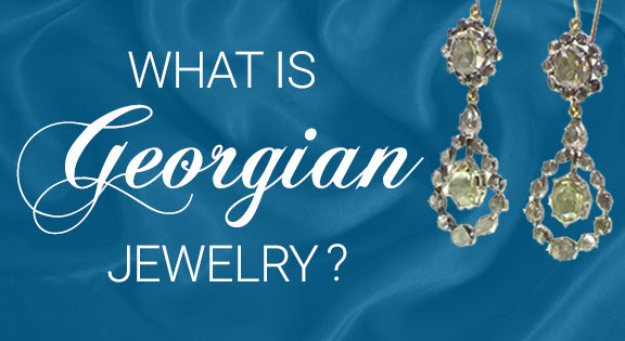 What is Georgian Jewelry