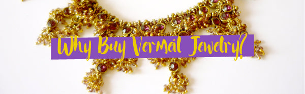 Why Buy Vermeil Jewelry