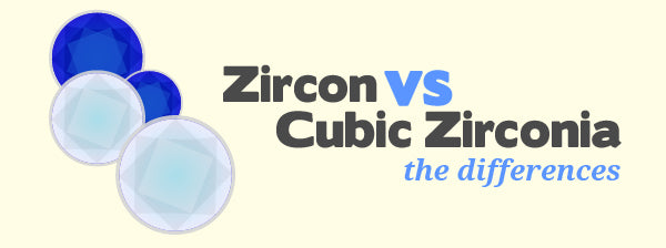 Zircon VS Cubic Zirconia The Differences