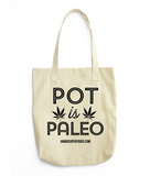 Pot is Paleo - Tote