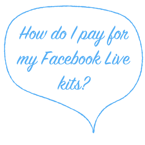 """Blue speech bubble that says, """"How do I pay for my Facebook Live kits?"""""""
