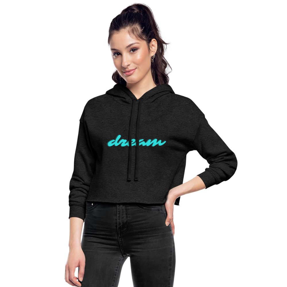 Dream Customizable Women's Cropped Hoodie - deep heather