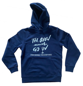 "dunkelblauer Hoodie ""The Show Must Go On"""