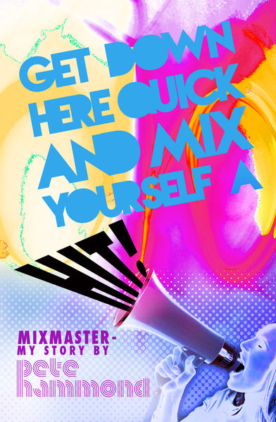 Mixmaster - Get Down Here Quick & Mix Yourself a Hit!
