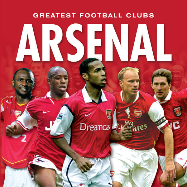 Greatest Football Clubs - Arsenal
