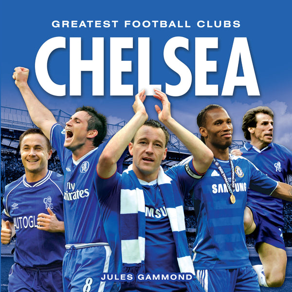 Greatest Football Clubs - Chelsea