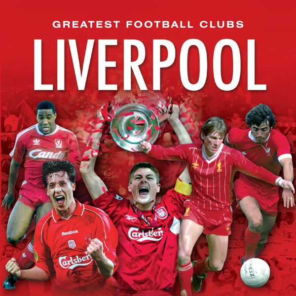Greatest Football Clubs - Liverpool