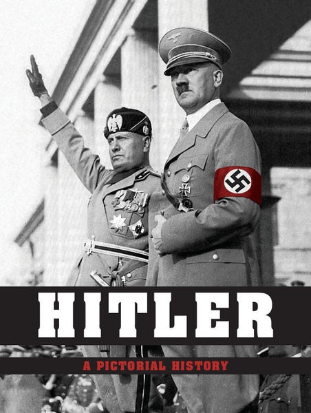 Hitler - A Pictorial Biography