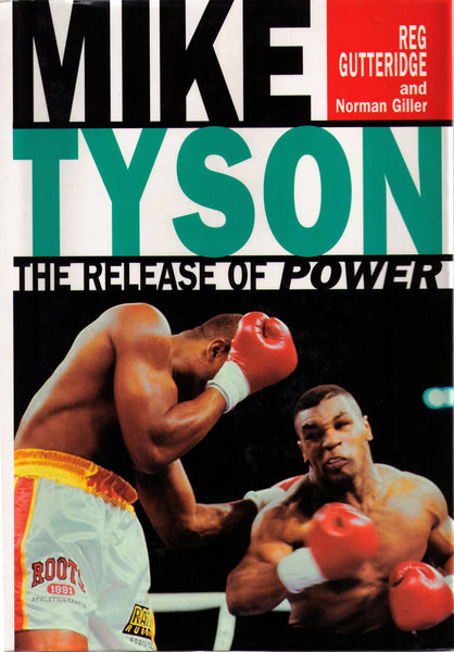 MIKE TYSON : THE RELEASE OF POWER
