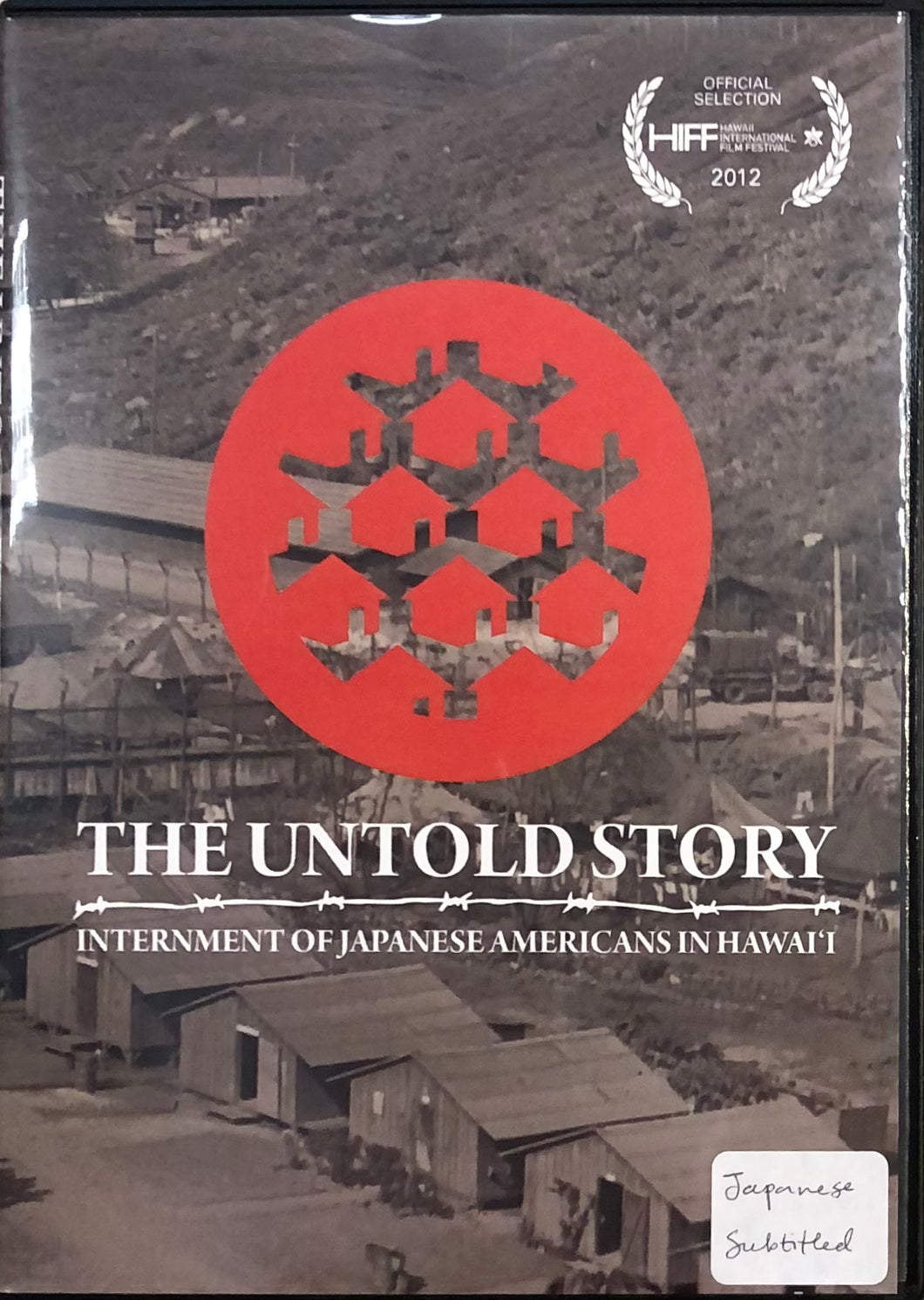 The Untold Story: Internment of Japanese Americans in Hawaiʻi