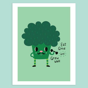 Eat Good and Grow Well Giclée Print