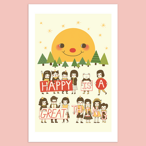 Happy is A Great Thing Giclée Print