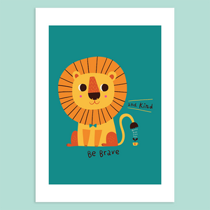 Be Brave and Kind Giclée Print