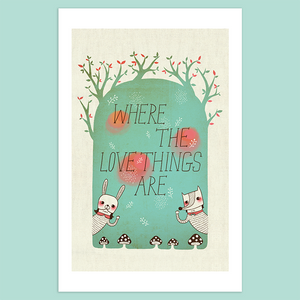 Where The Love Things Are Giclée Print