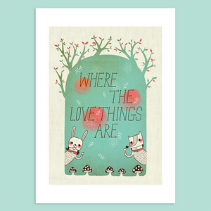 Where The Love Things Are Giclée Print - Minifanfan