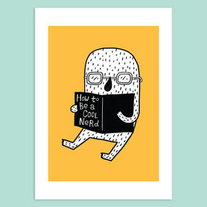 How To Be A Cool Nerd Giclée Print - Minifanfan