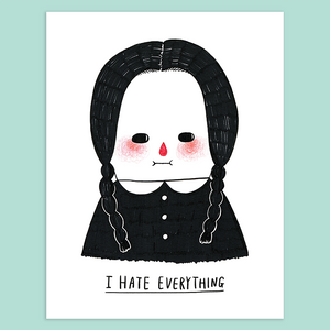 I Hate Everything - Wednesday Addams Giclée Print - Minifanfan