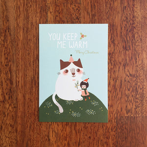 You Keep Me Warm Christmas Greeting Card