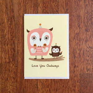 Love You Owlways Greeting Card