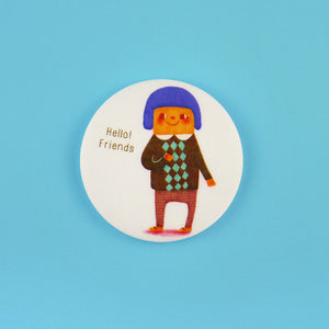 Hello! Friends Button Badge or Magnet