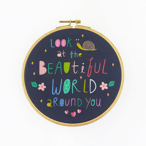 Look at The Beautiful World Around You Hoop Art