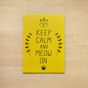 Keep Calm and Meow On Greeting Card