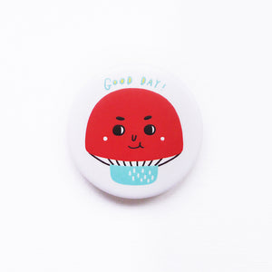 Good Day! Red Mushroom Button Badge or Magnet