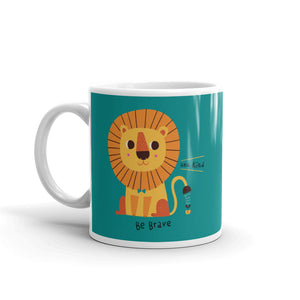 Be Brave and Kind Coffee Mug