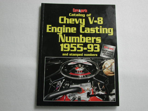 Catalog of Chevy V-8 Engine Casting Numbers 1955-1993 / Product Number: B105