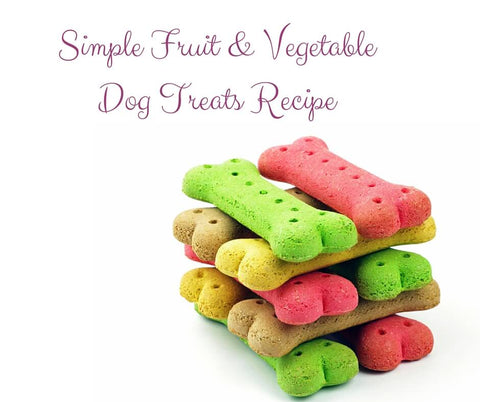 simple, healthy and delicious Fruit & Vegetable Dog Treats