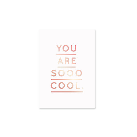 you are so cool – Karte