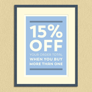 15% off your order total when you buy more than one