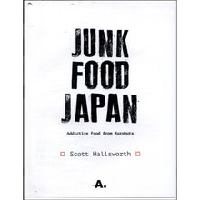 Load image into Gallery viewer, Junk Food Japan - ON SALE! signed copy